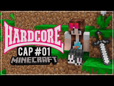 ¡Iniciamos nueva serie de #Minecraft Hardcore! | Cap 01
