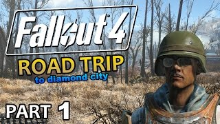 Fallout 4 - Road Trip to Diamond City 1 - Leaving The Crib