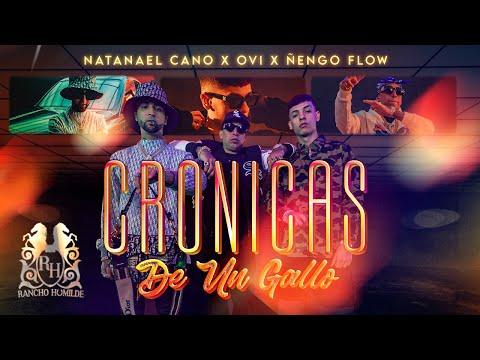 Смотреть клип Natanael Cano X Ovi X Ñengo Flow - Cronicas De Un Gallo