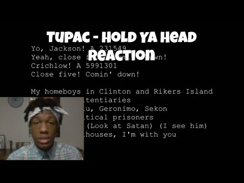 2pac - Hold Ya Head Reaction