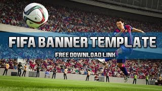 Fifa 16 Channel Banner Template (Speed Art) [FREE DL]