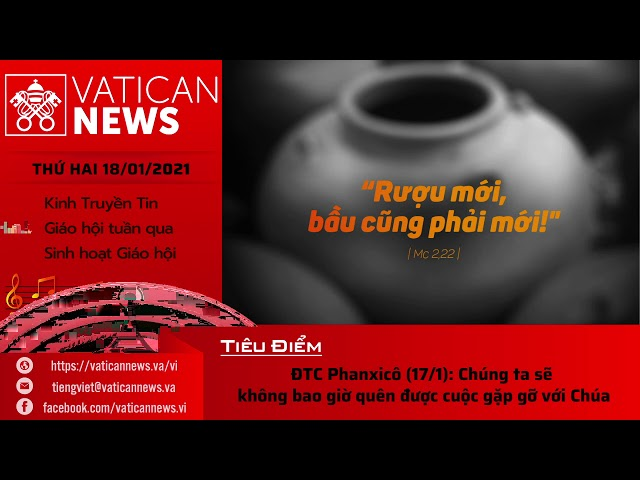 Radio: Vatican News Tiếng Việt thứ Hai 18/01/2021