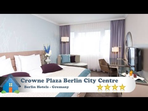 Crowne Plaza Berlin City Centre - Berlin Hotels, Germany