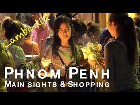 Phnom Penh, Cambodia - Main Sights & Shopping (4K)