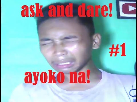 ASK AND DARE CHALLENGE #1 -Tagalog-