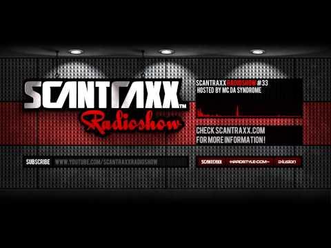Show#33 Scantraxx Radioshow