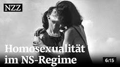 Verbotene Liebe - Homosexualität im NS-Regime