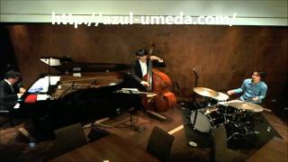 2014.10.30. azul Live 木畑晴哉(Pf) Trio  - I Should Care -
