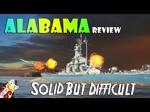 World of Warships - Alabama Review - Solid But Difficult