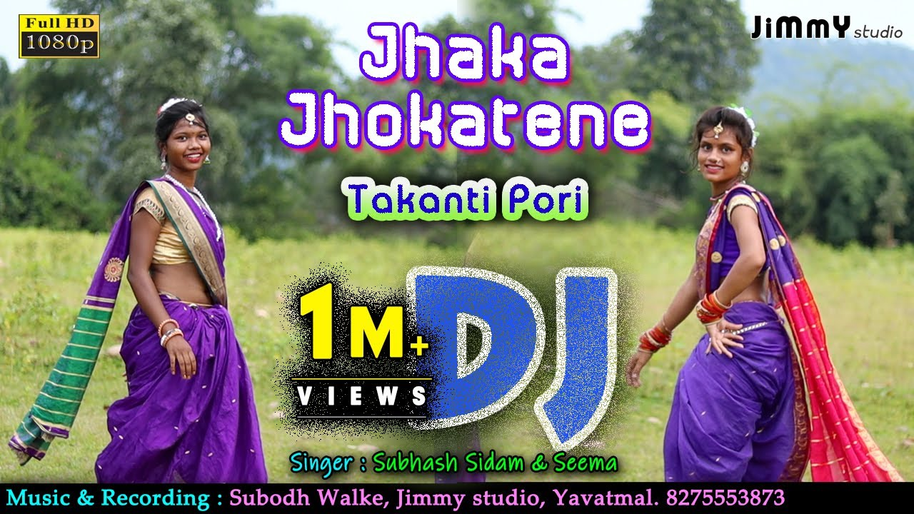Jhaka Jhokatene Takanti - DJ Remix Video Song || Jimmy Studio || Subhash Sidam || Subodh Walke