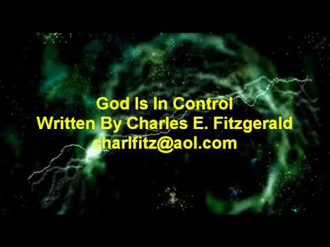 God Is In Control - Charles Fitzgerald