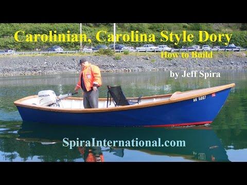 How To Build a Carolinian, Carolina Style Dory