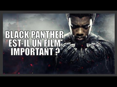 Black Panther est-il un film important