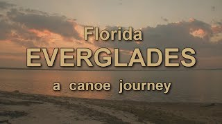 Everglades - A Canoe Journey
