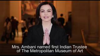Nita Ambani Elected to the Board of The Metropolitan Museum of Art (New York)