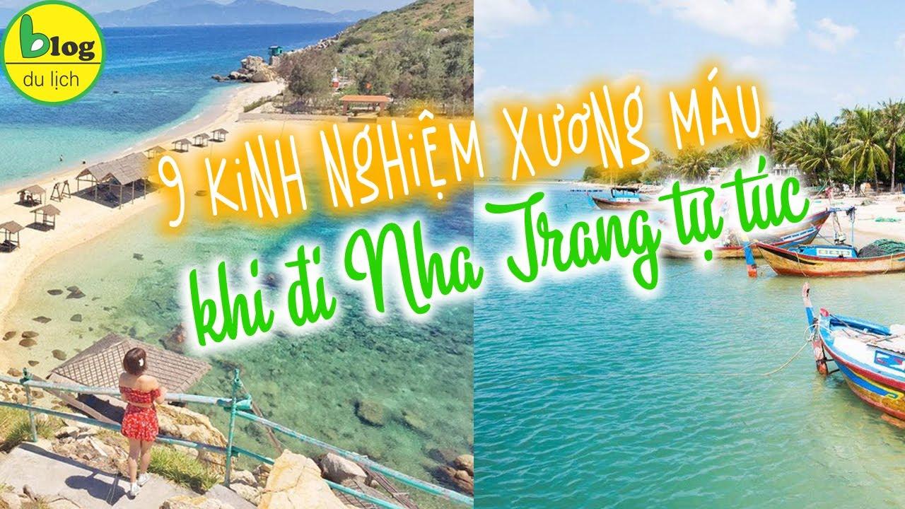 Du lịch Nha Trang tự túc cần lưu ý những gì? Mẹo đi du lịch Nha Trang tự túc giá rẻ