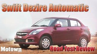 Maruti Suzuki Swift Dzire AMT | Road Test Review | Motown India