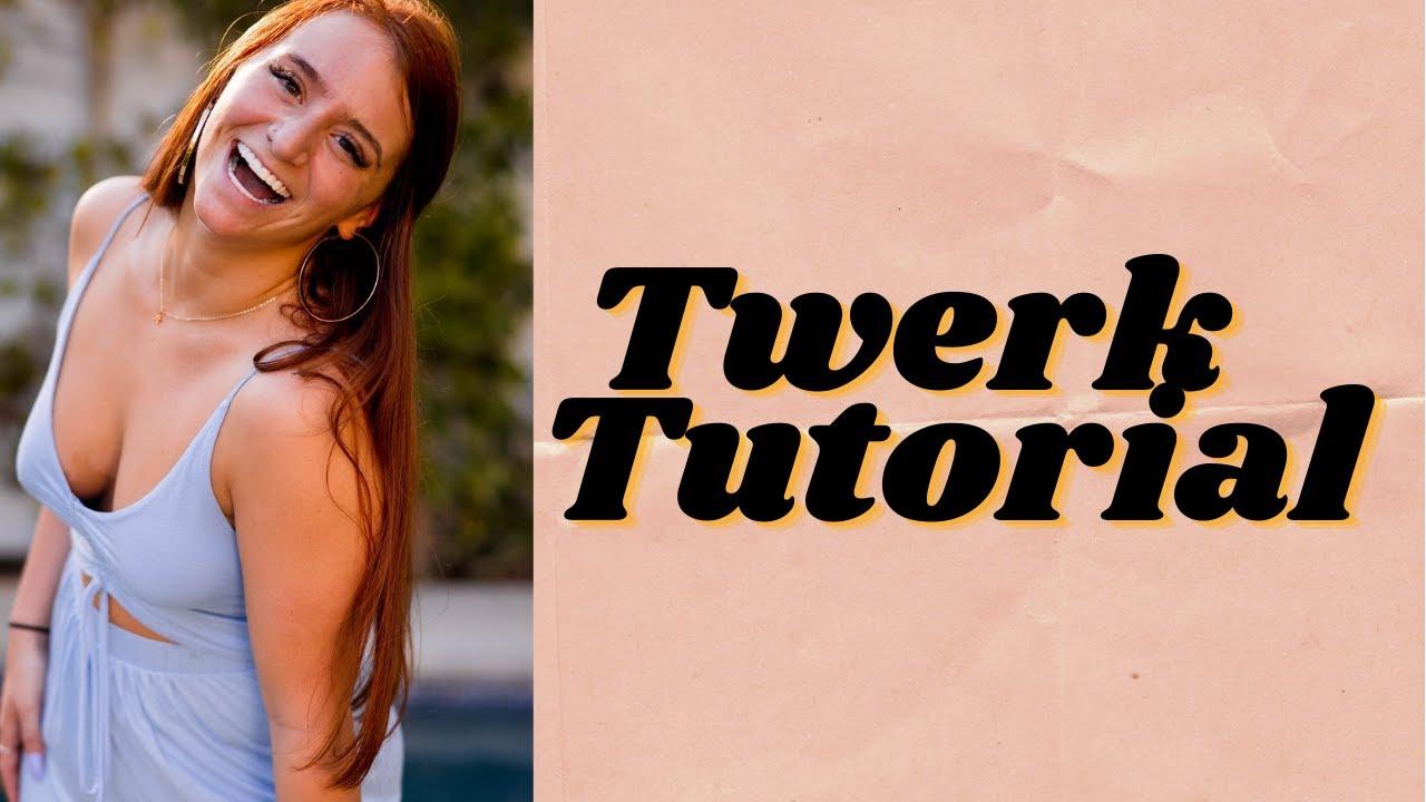 How to Twerk: With @Mikailadancer