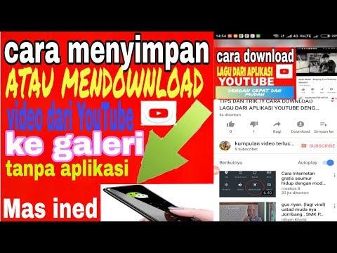 Tips Dan Trik Cara Mendownload Video Dari Youtube Ke Galeri