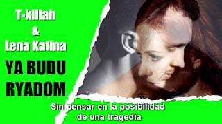 T Killah Feat Lena Katina Ya Budu Ryadom Español