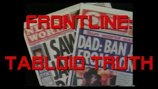 "Frontline presents: ""Tabloid Truth: The Michael Jackson Story"""