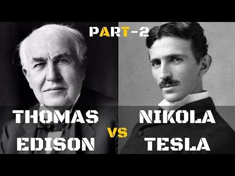 Thomas Edison vs Nikola Tesla Part-2