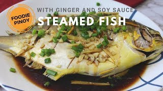 How to Cooked Steamed Pompano | COOKED UNDER 30 MINUTES! Filipino Food Recipe