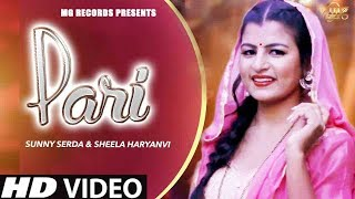 Pari # Sheela Haryanvi # Sunny Serda # Most Popular Dj Song # Latest Haryanvi Songs Haryanvi 2018