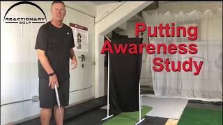 Putting Awareness Study to develop distance control.