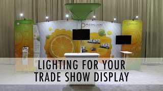 Lighting for Your Trade Show Display