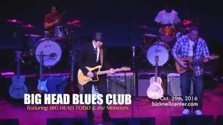 Big Head Blues Club @Bicknell Center - Oct. 29th, 2016