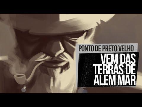 PONTO DE PRETO-VELHO - (VEM DAS TERRAS DE ALÉM-MAR)