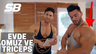 Evde VÜCUT GELİŞTİR! | Omuz ve Triceps Antrenmanı! | EV SERİSİ BÖLÜM 2!