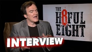 The Hateful Eight: Quentin Tarantino Exclusive Interview