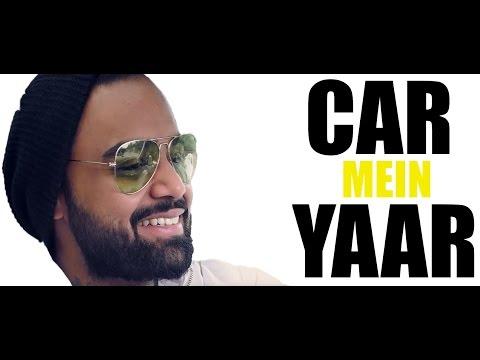 Car Mein Yaar - EP01   Indeep Bakshi & RJ Sunny   The Story of 'Saturday Saturday' song