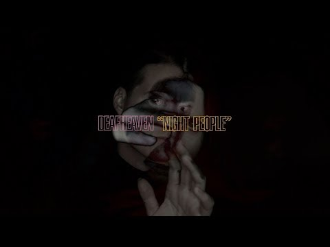 "Deafheaven - ""Night People"" (feat. Chelsea Wolfe)"