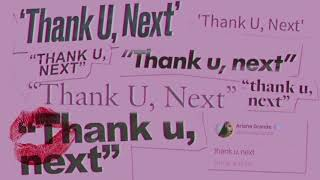 Ariana Grande - thank u, next (clean)...