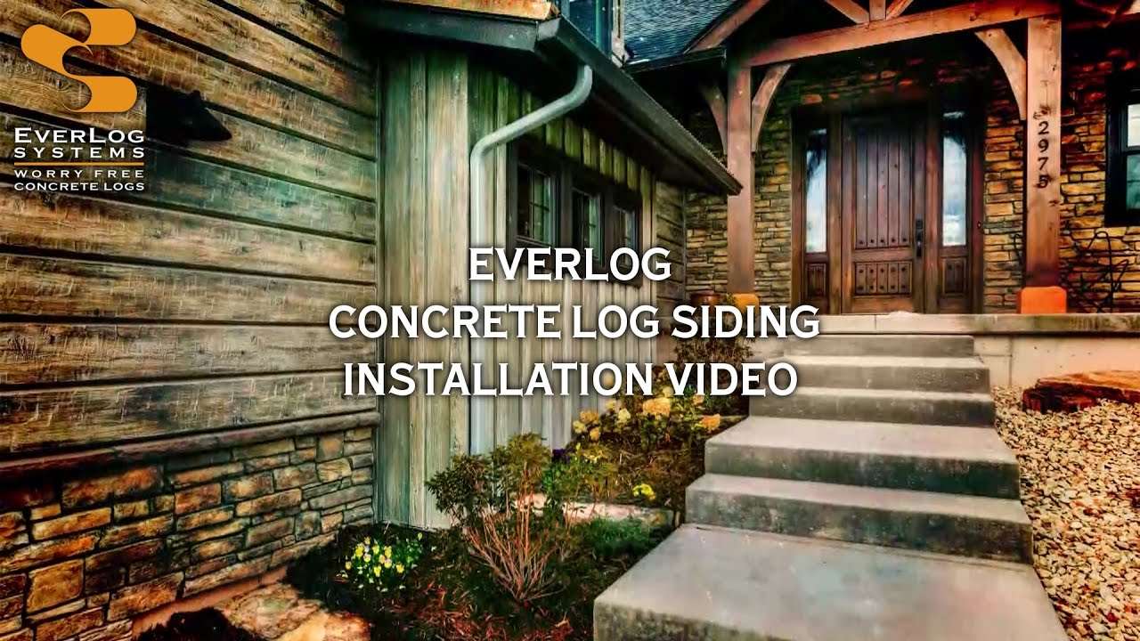 Everlog Concrete Log Siding Installation By Everlog