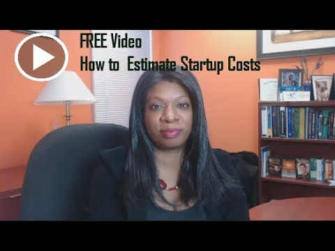 How To Estimate Startup Costs  - Writing A Business Plan
