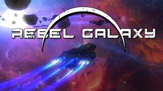 Rebel Galaxy PC Gameplay #1 - Intro [60FPS]