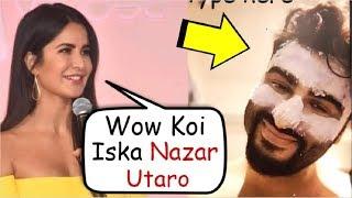 Katrina Kaif Makes FUN Of Arjun Kapoor Beauty Secret
