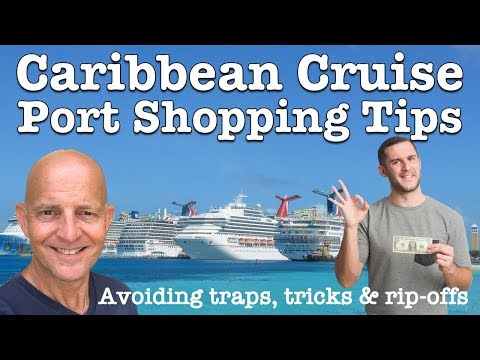 8 Caribbean Cruise Port Shopping Tips. How To Avoid Traps, Tricks And Rip-offs
