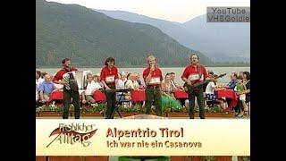 Alpentrio Tirol - Ich war nie ein Casanova - 2003