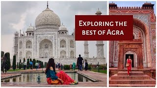 2 days in Agra | Best places to visit | Agra travel vlog