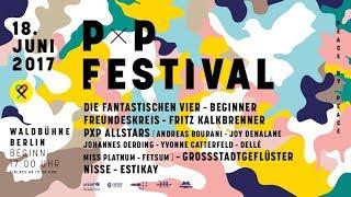 PxP  2017 Waldbühne Berlin Freundeskreis Live Auszug