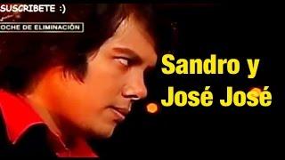 SANDRO Y JOSE JOSE