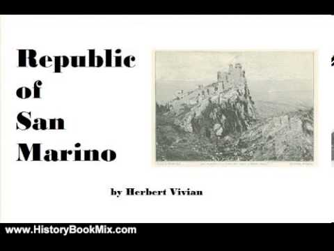 History Book Review: Republic of San Marino in 1898 by Herbert Vivian