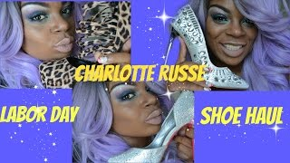 Labor Day  Charlotte Russe Shoe Shopping Haul
