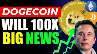 IT'S INSANE! Elon Musk Reveal WHEN DOGE Will 100X WILL And Outperfom Bitcoin..!!!