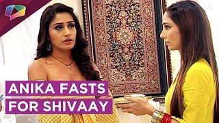 Anika Fasts For Shivaay For Karwa Chauth   Tanya Tries To Break Her Fast   Ishqbaaaz thumbnail